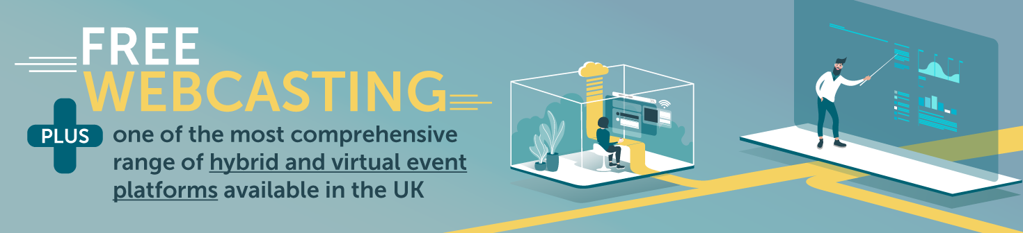 Free Webcasting with our hybrid and virtual events
