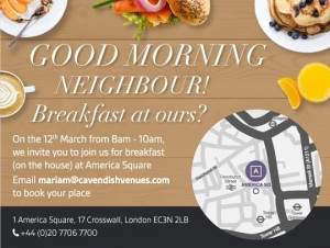 Breakfast Showcase at America Square - Cavendish Venues 12TH MARCH 2018